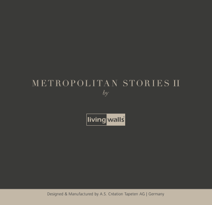 Nowa kolekcja AS Creation: Metropolitan Stories II
